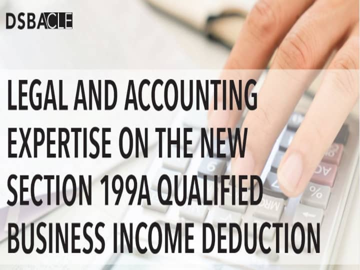Section 199a - Qualified Income Deduction